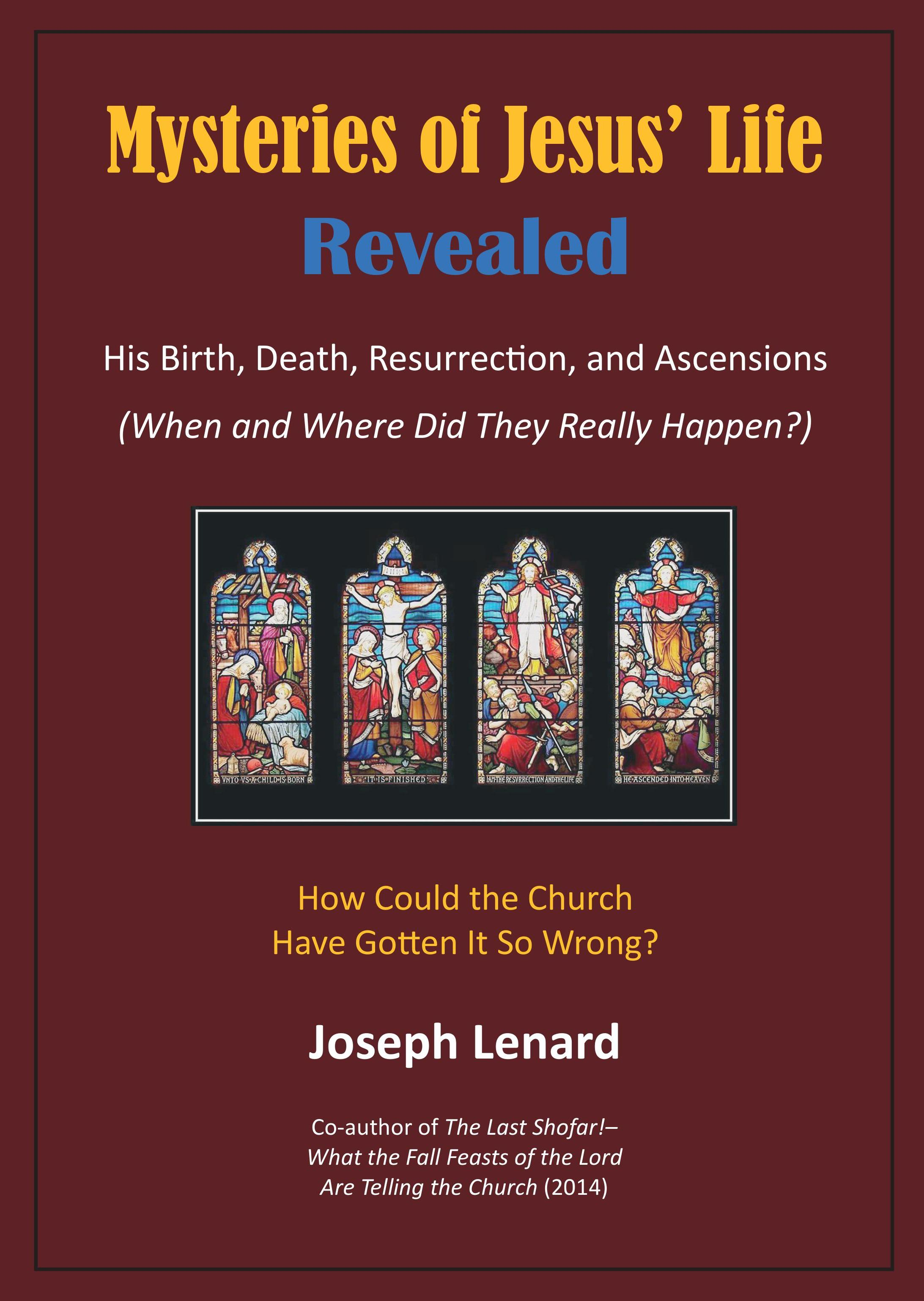 Mysteries of Jesus' Life – Revealed